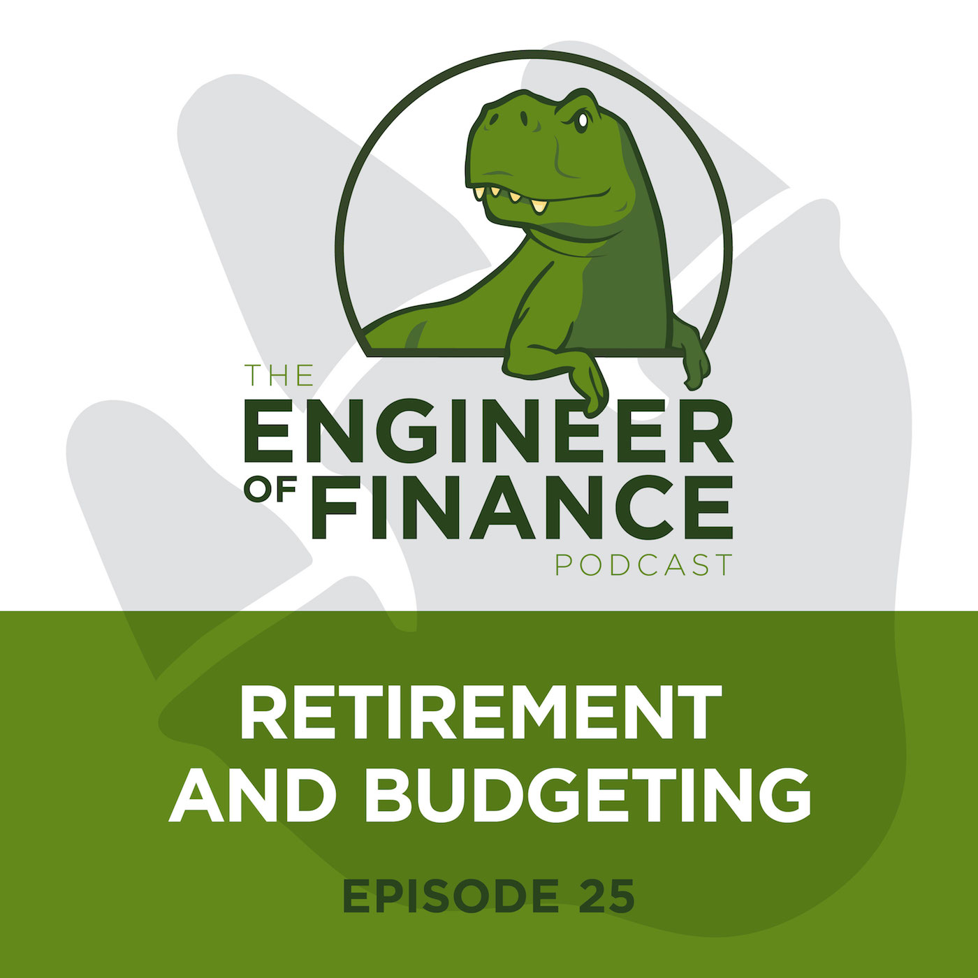 Retirement And Budgeting – Episode 25