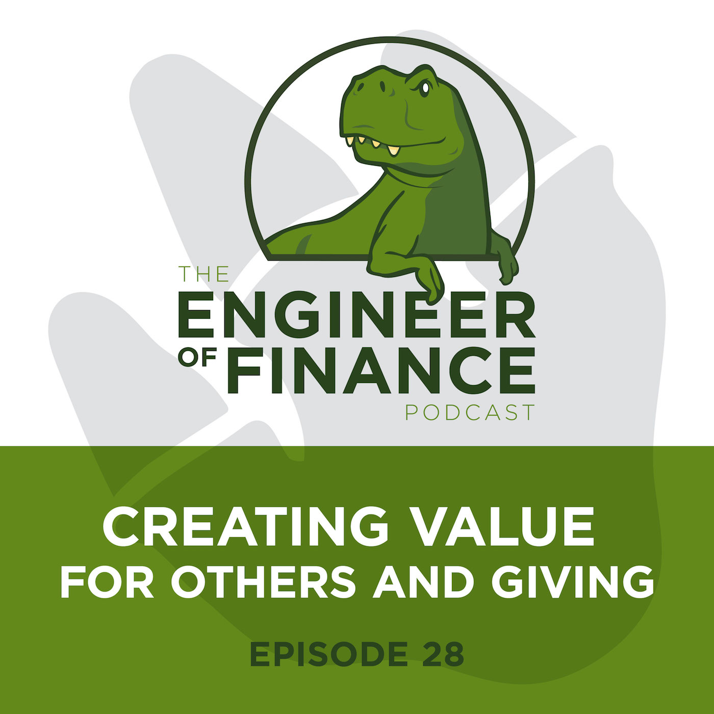 Creating Value For Others And Giving – Episode 28