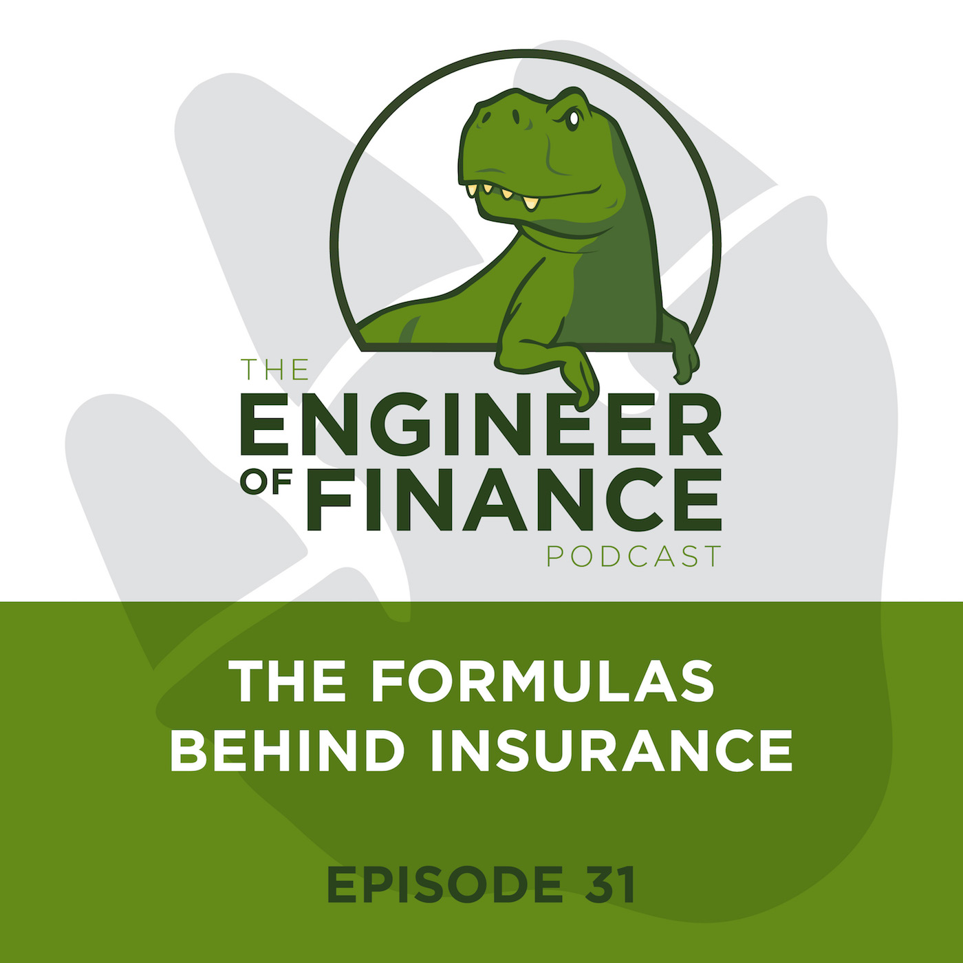 The Formulas Behind Insurance – Episode 31