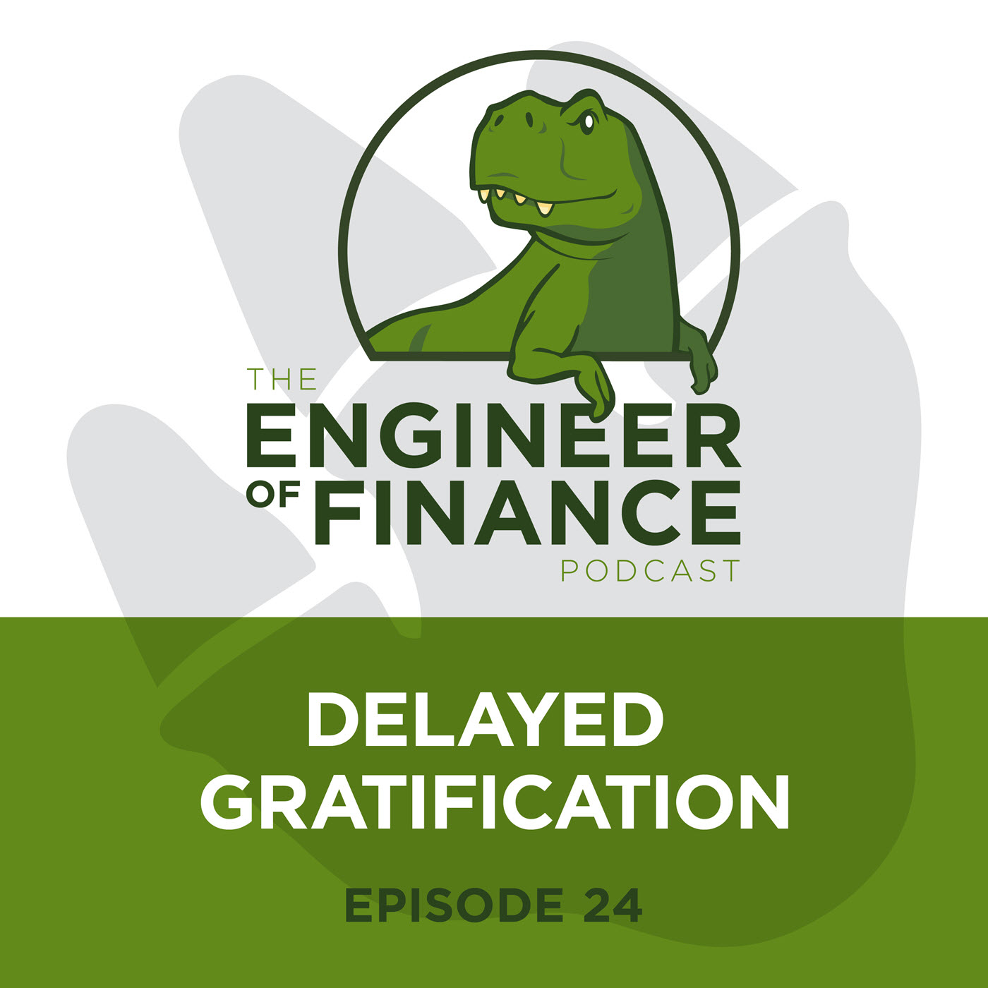 Delayed Gratification – Episode 24