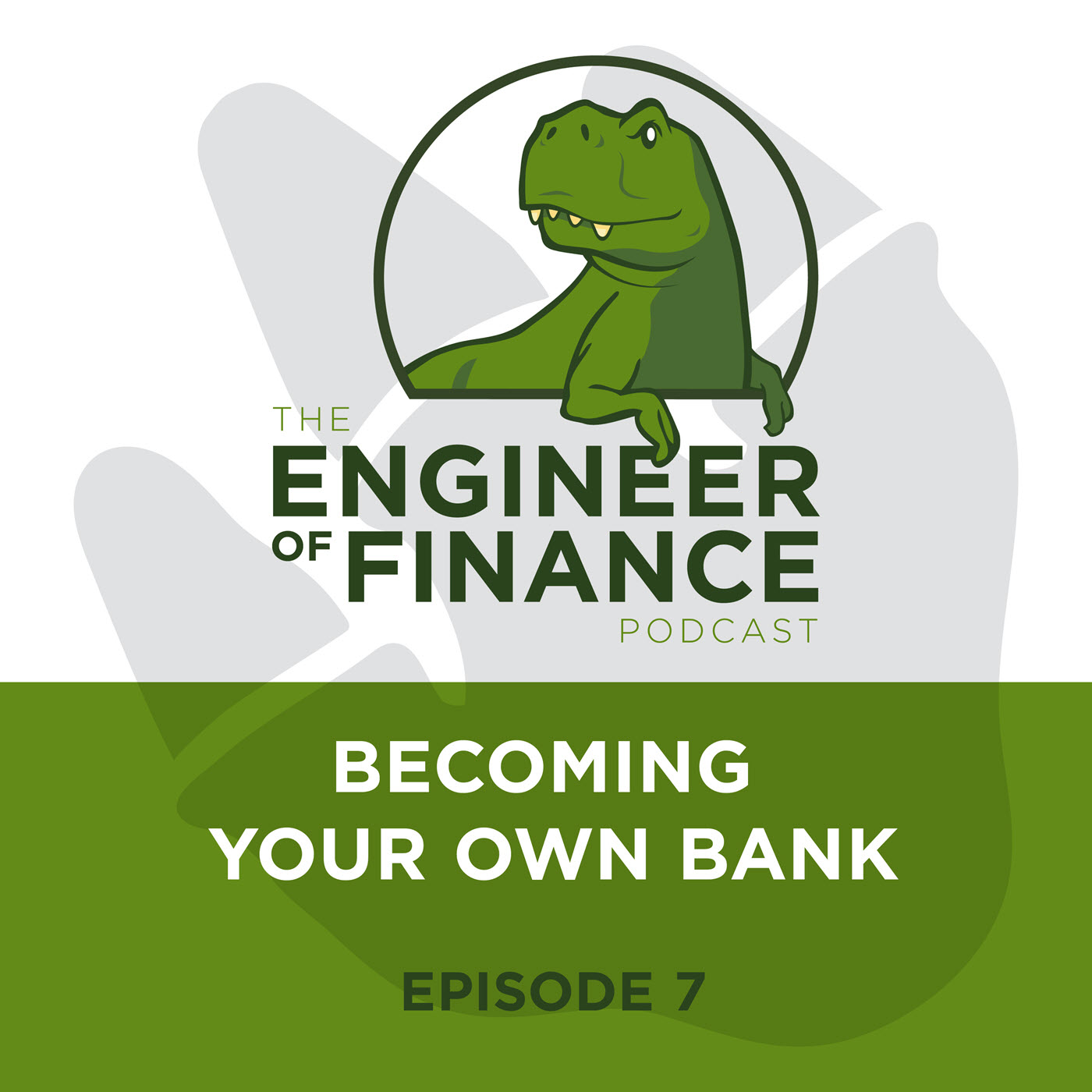 Becoming Your Own Bank – Episode 7