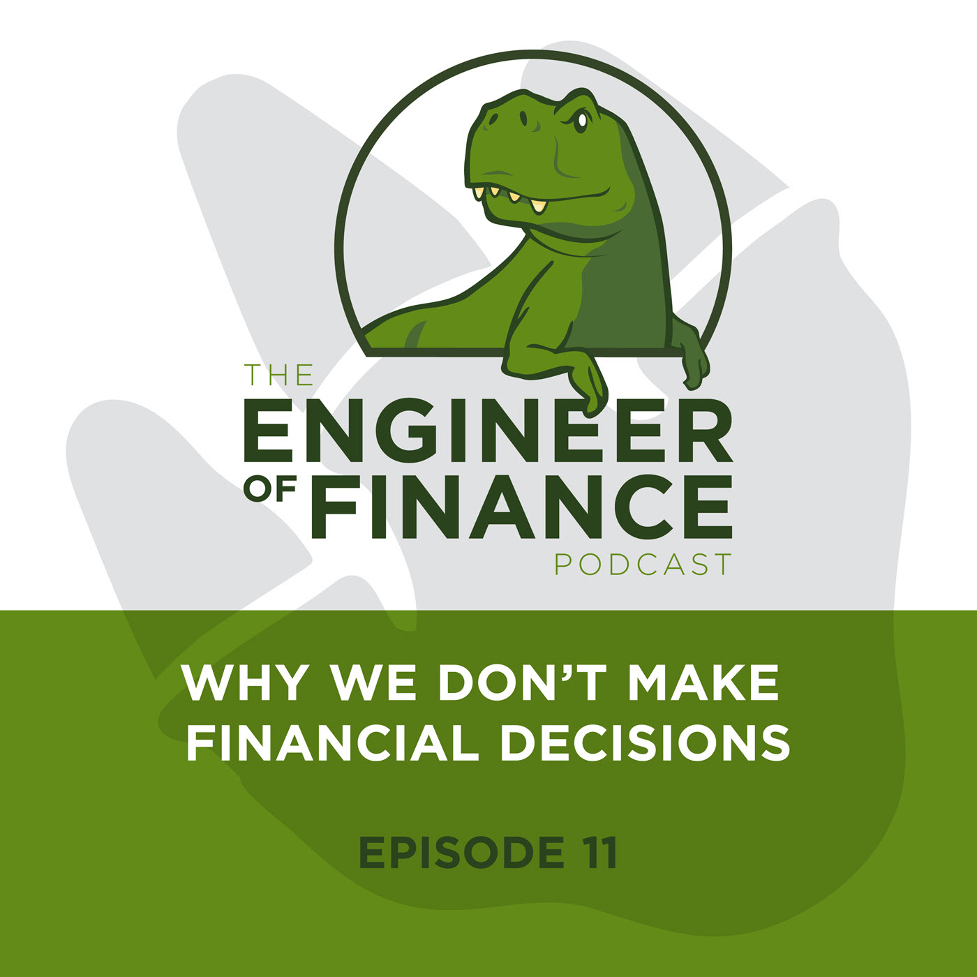 Why We Don't Make Financial Decisions – Episode 11