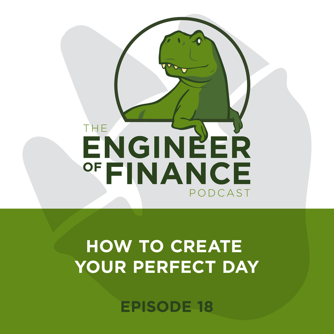 How To Create Your Perfect Day – Episode 18