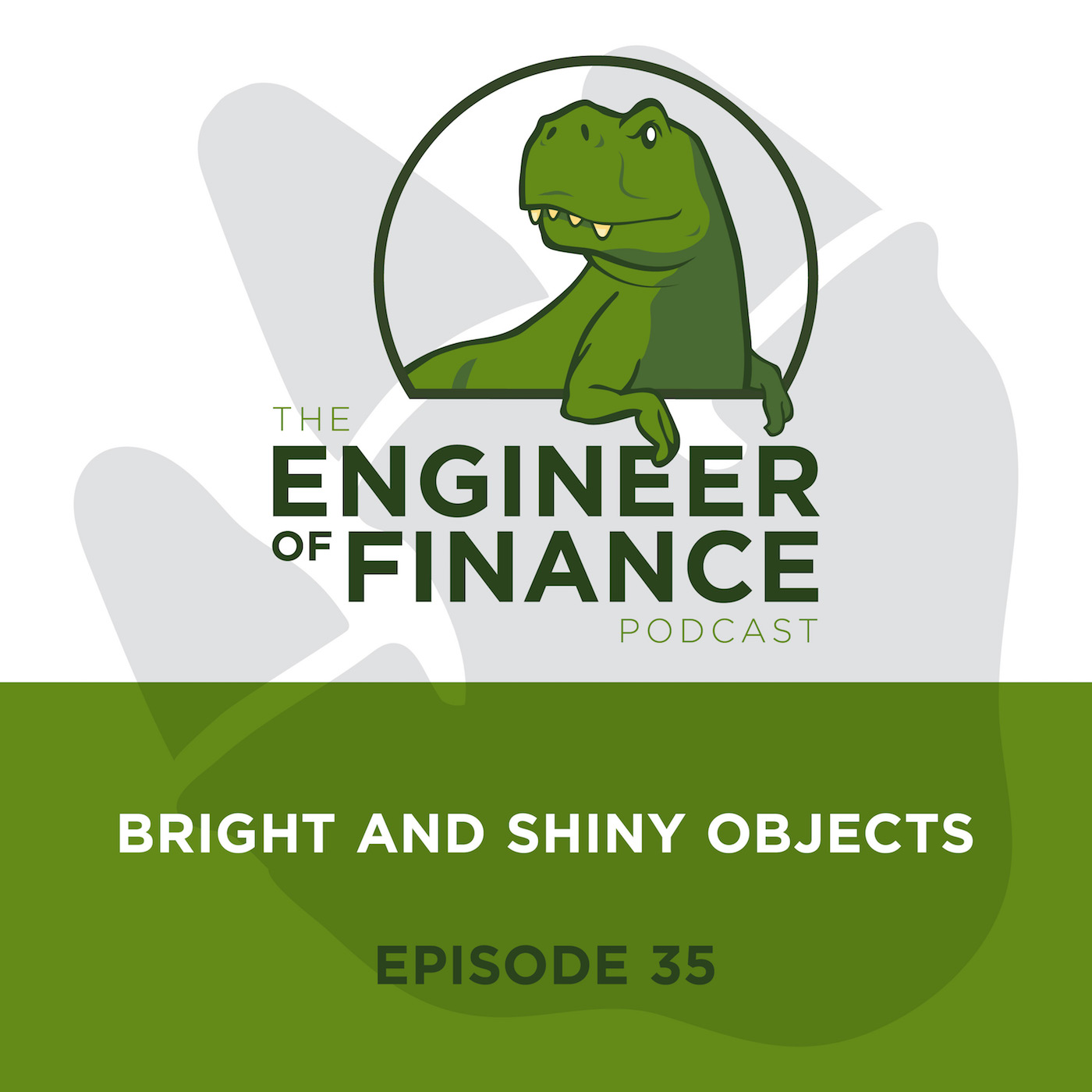 Bright And Shiny Objects – Episode 35