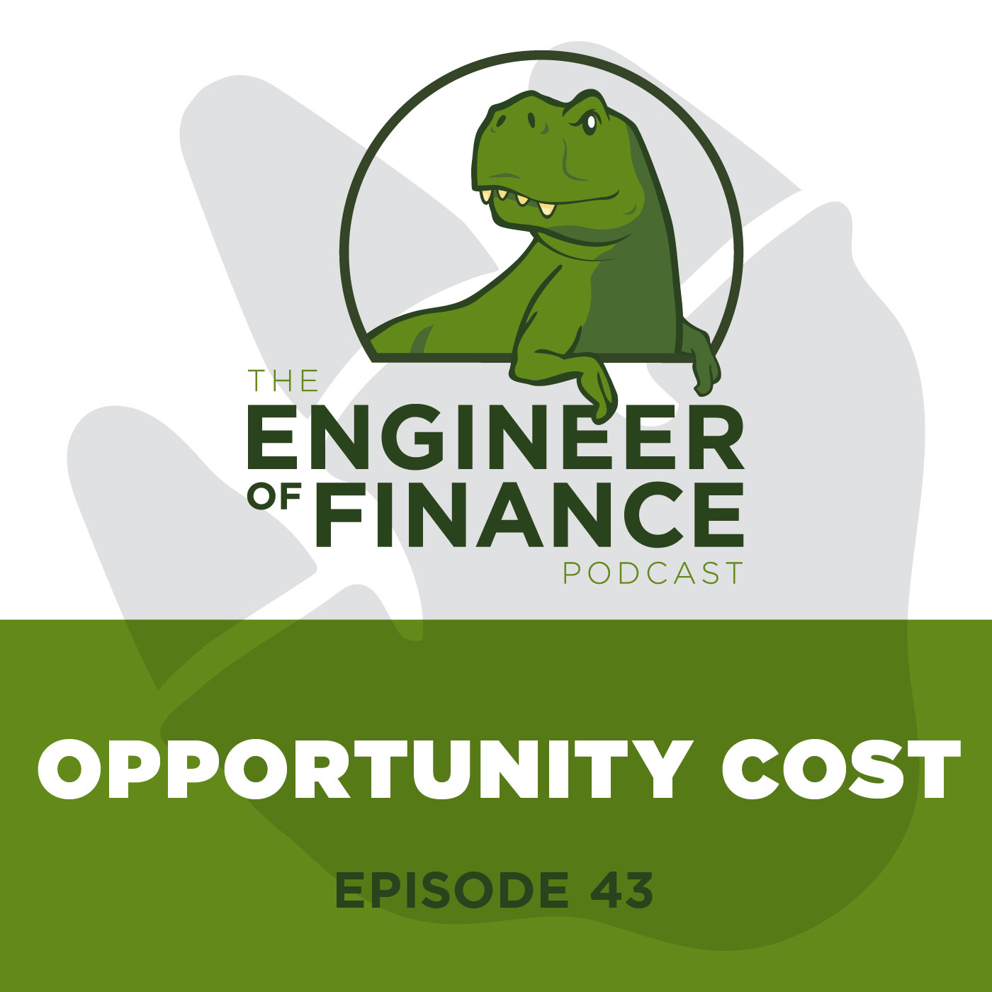 Opportunity Cost – Episode 43