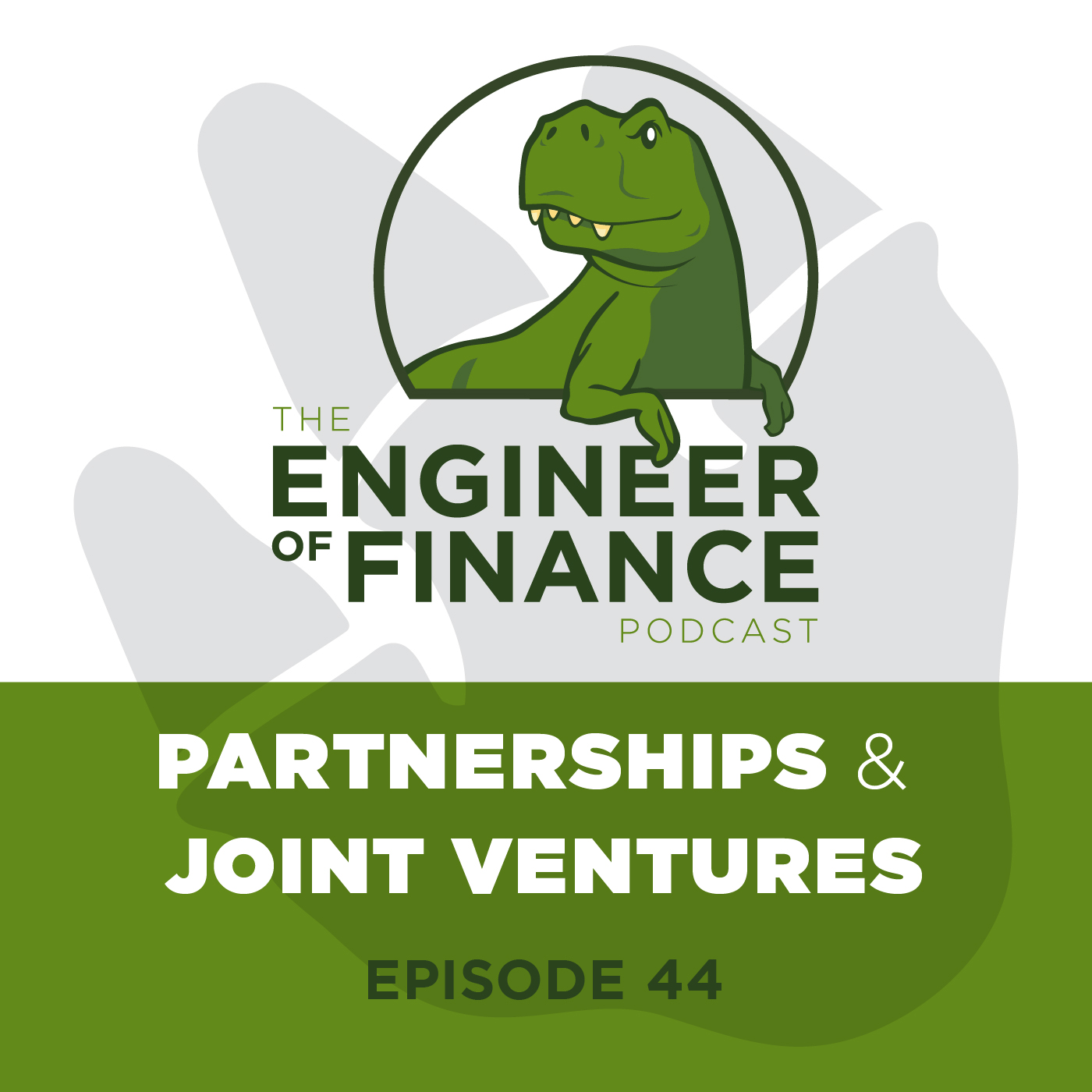 Partnerships & Joint Ventures – Episode 44
