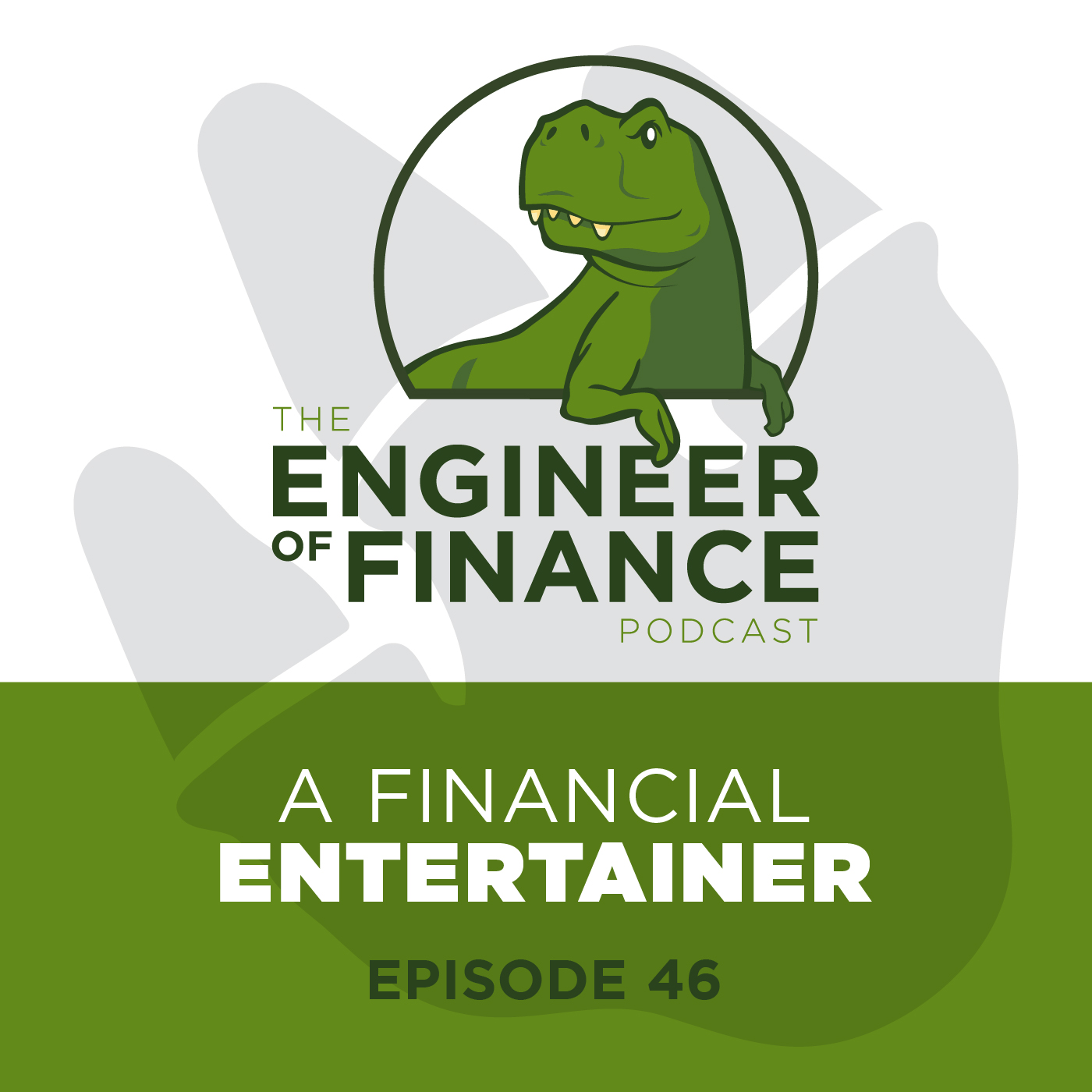 A Financial Entertainer – Episode 46