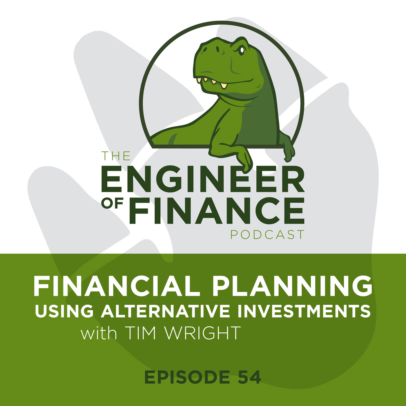 Financial Planning Using Alternative Investments with Tim Wright – Episode 54
