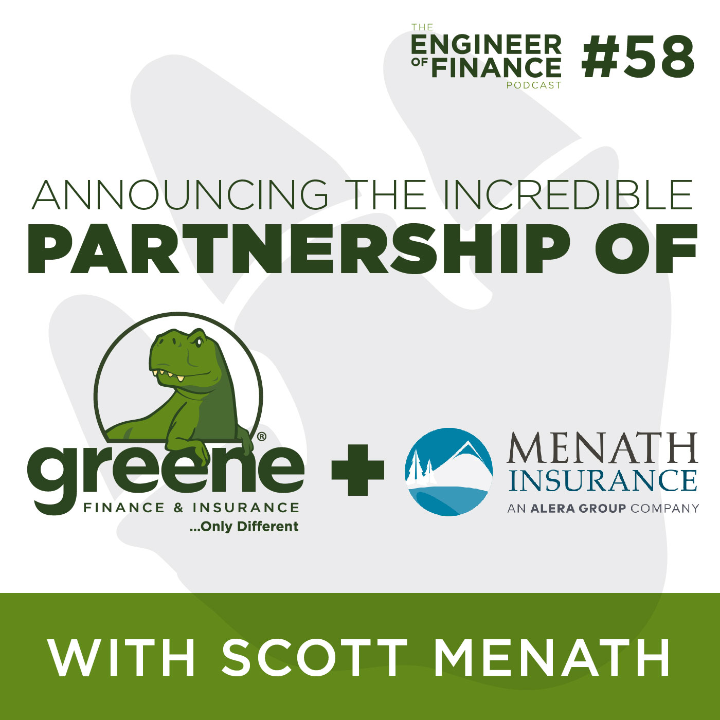 Announcing The Incredible Partnership of Greene Financial and Menath Insurance – Episode 58