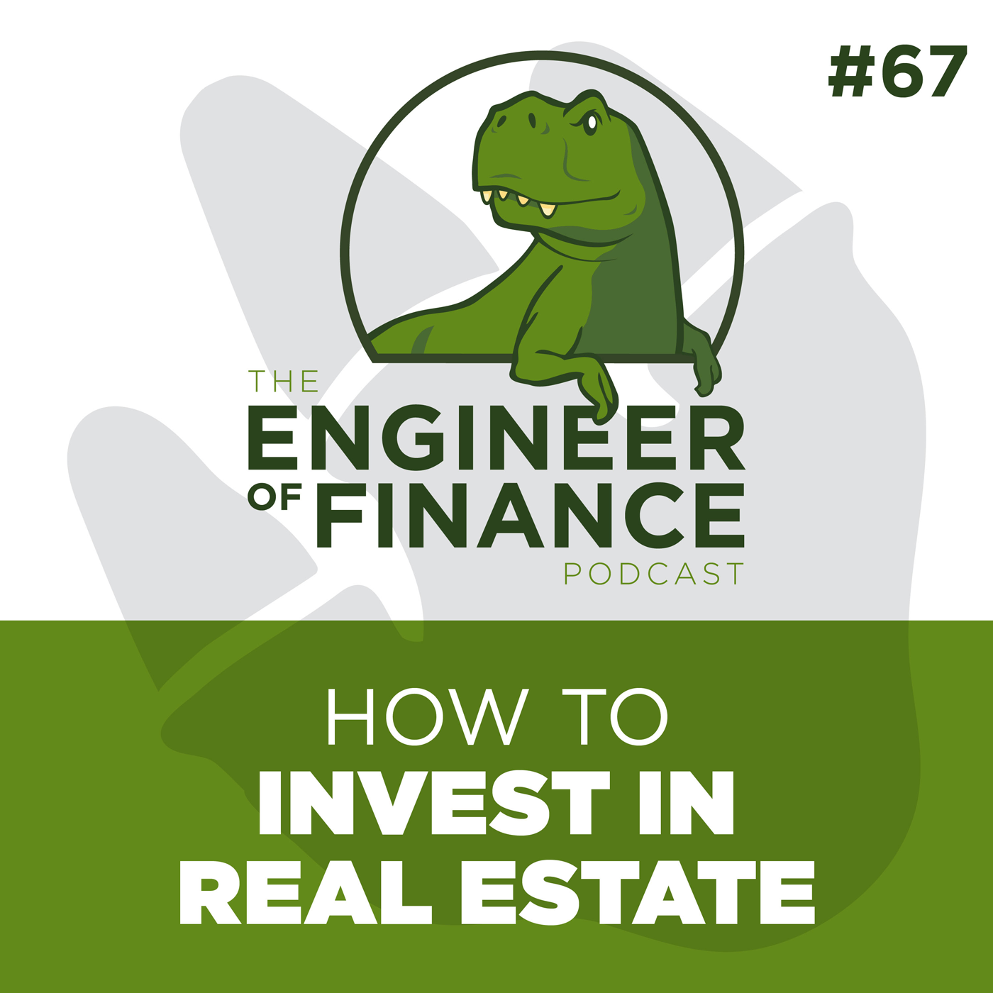 How to Invest in Real Estate – Episode 67