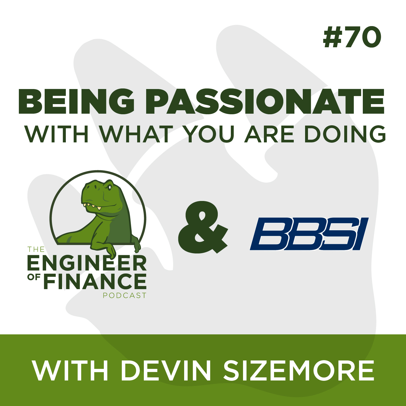 Being Passionate with What You Are Doing with Devin Sizemore – Episode 70