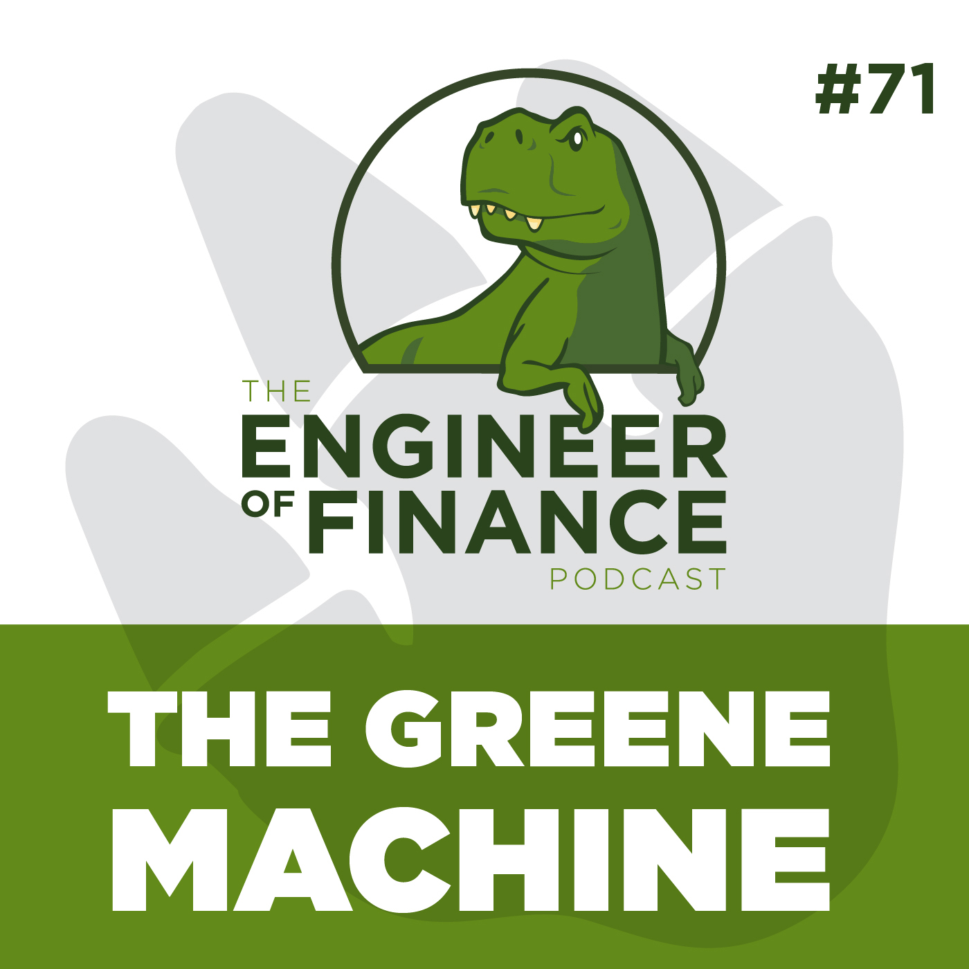 The Greene Machine – Episode 71