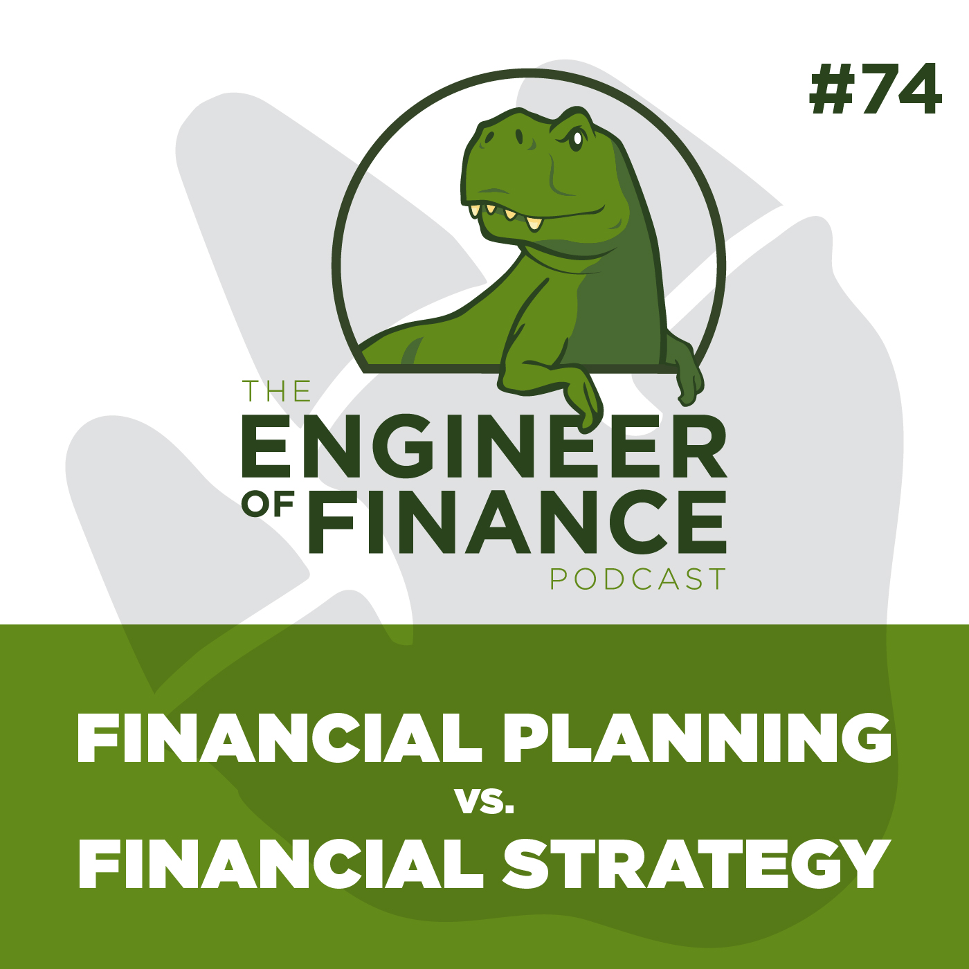 Financial Planning vs. Financial Strategy – Episode 74