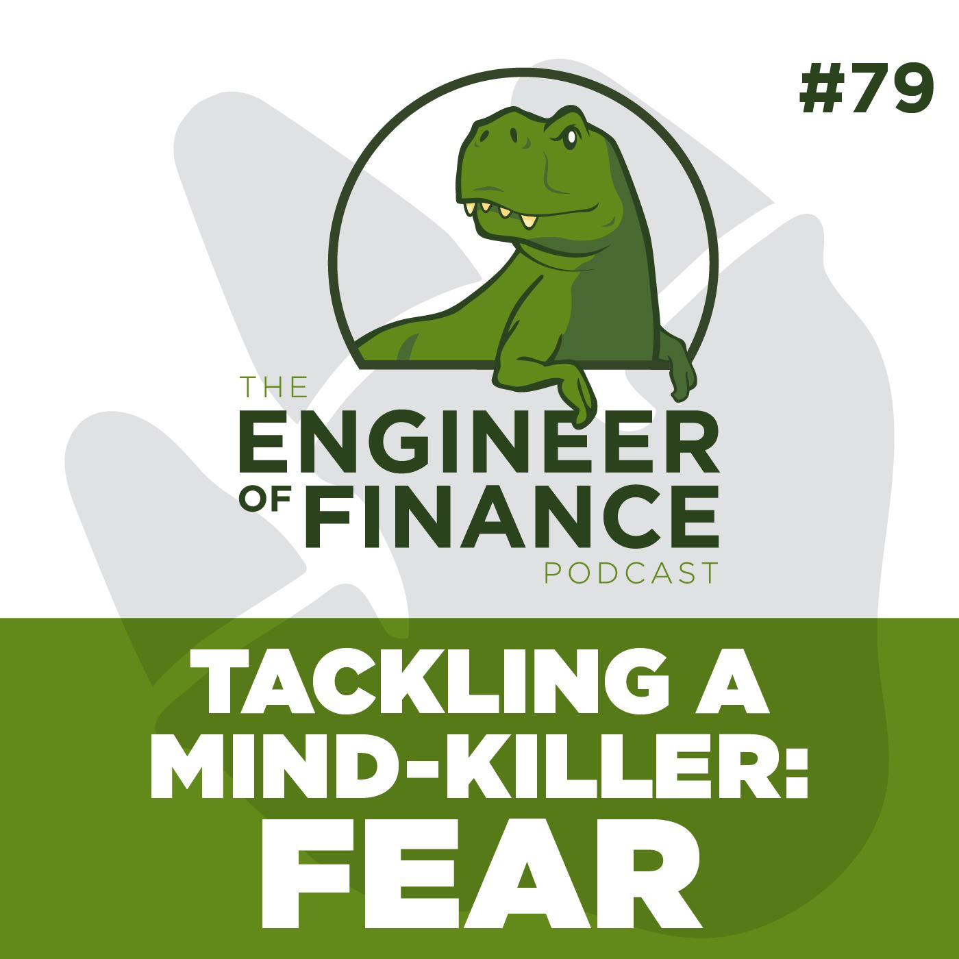 Tackling A Mind-Killer: Fear – Episode 79