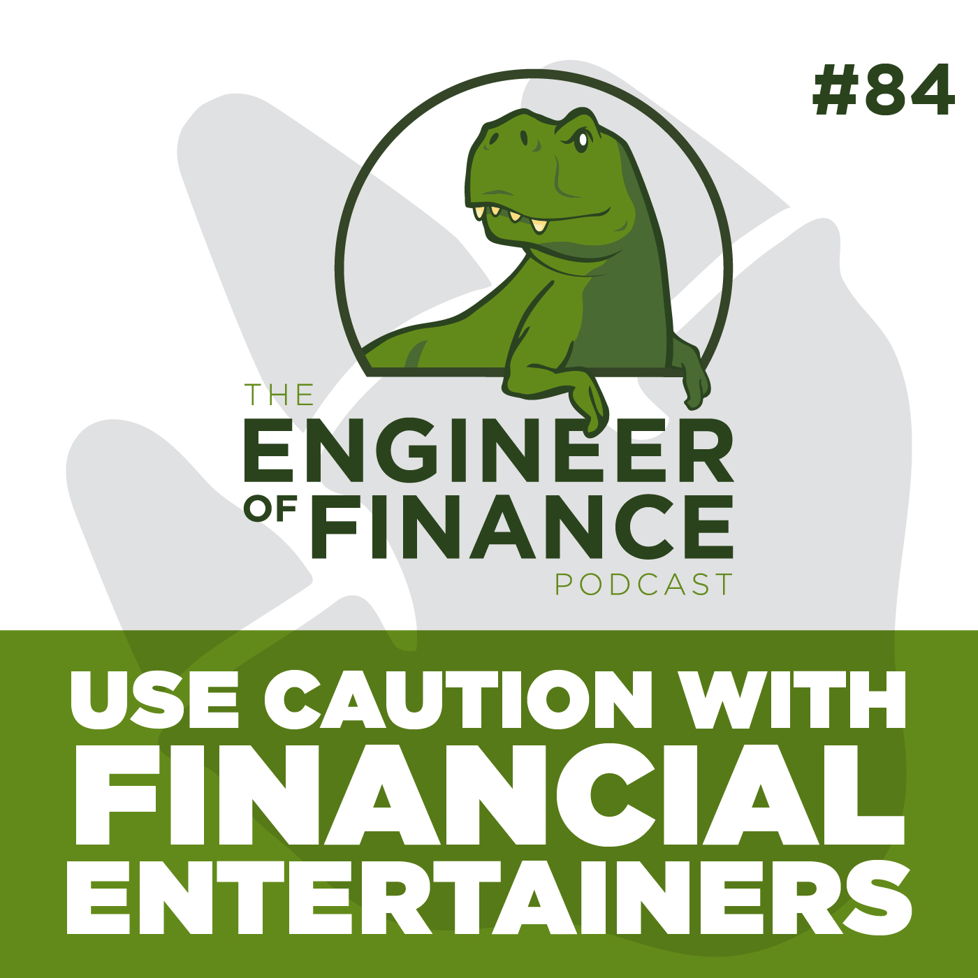 Use Caution with Financial Entertainers – Episode 84