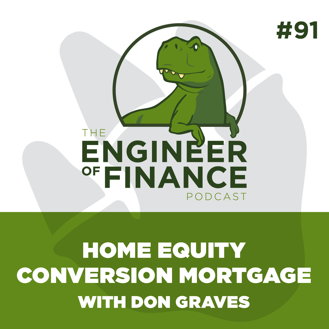 Home Equity Conversion Mortgage with Don Graves – Episode 91