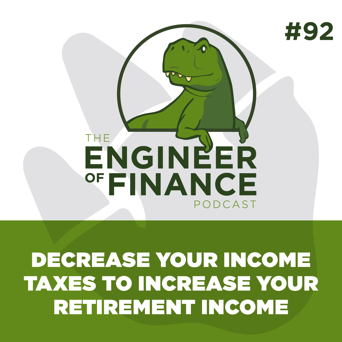 Decrease Your Income Taxes to Increase Your Retirement Income – Episode 92
