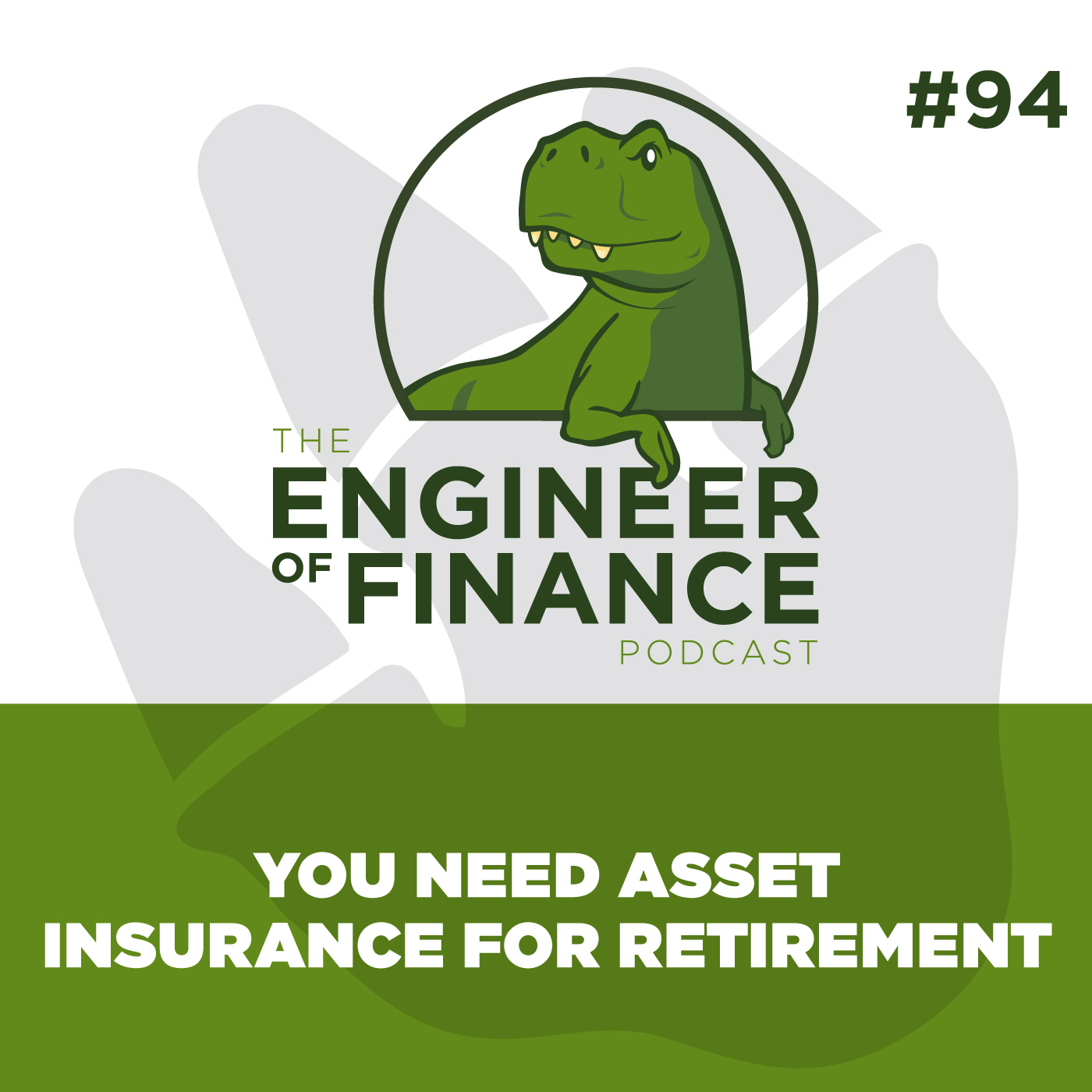 You Need Asset Insurance for Retirement – Episode 94