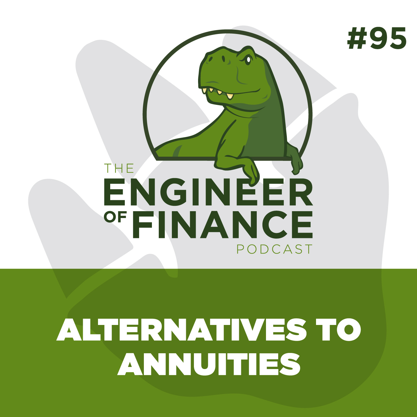 Alternatives to Annuities – Episode 95