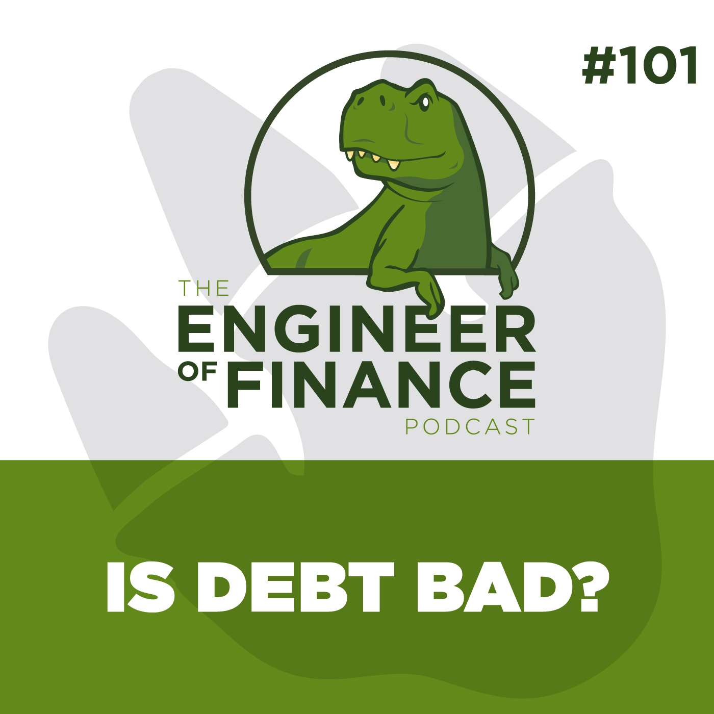 Is Debt Bad? – Episode 101
