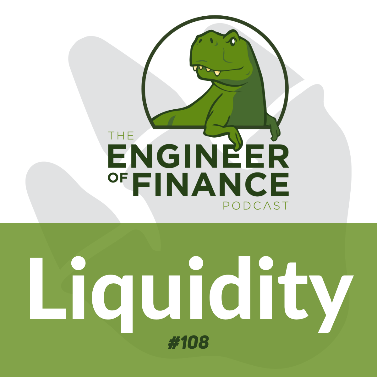 Liquidity – Episode 108