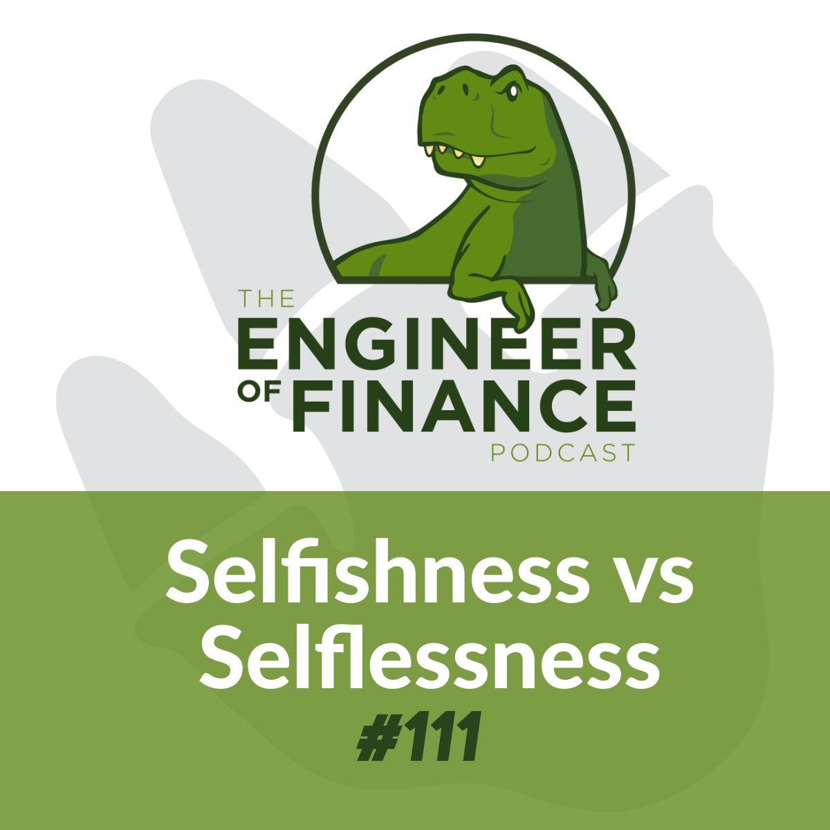 Selfishness vs Selflessness – Episode 111
