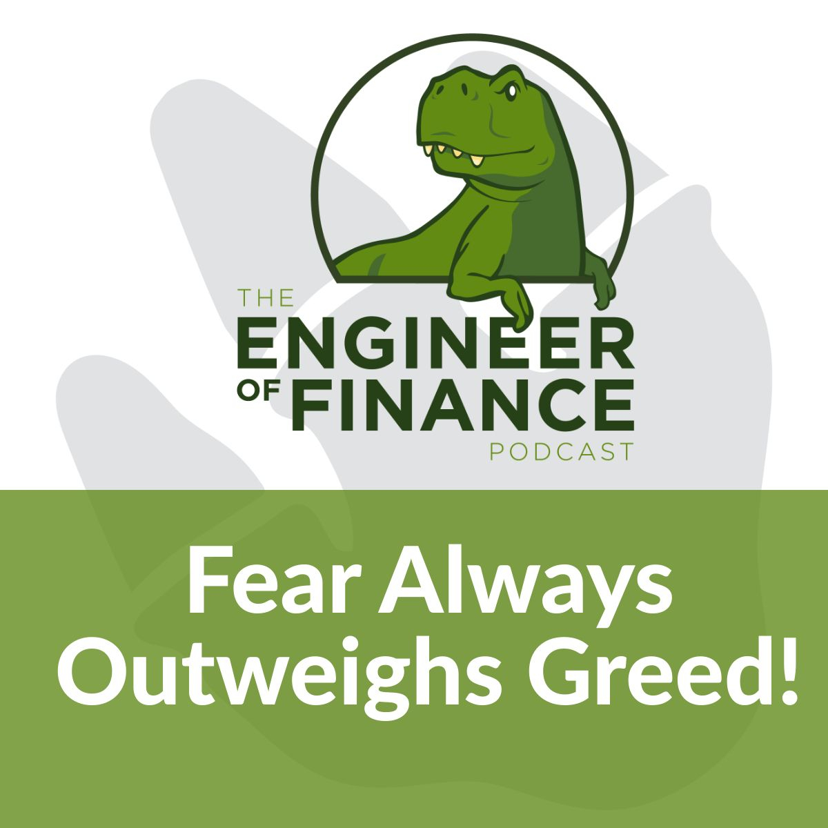 Fear Always Outweighs Greed! – Episode 115