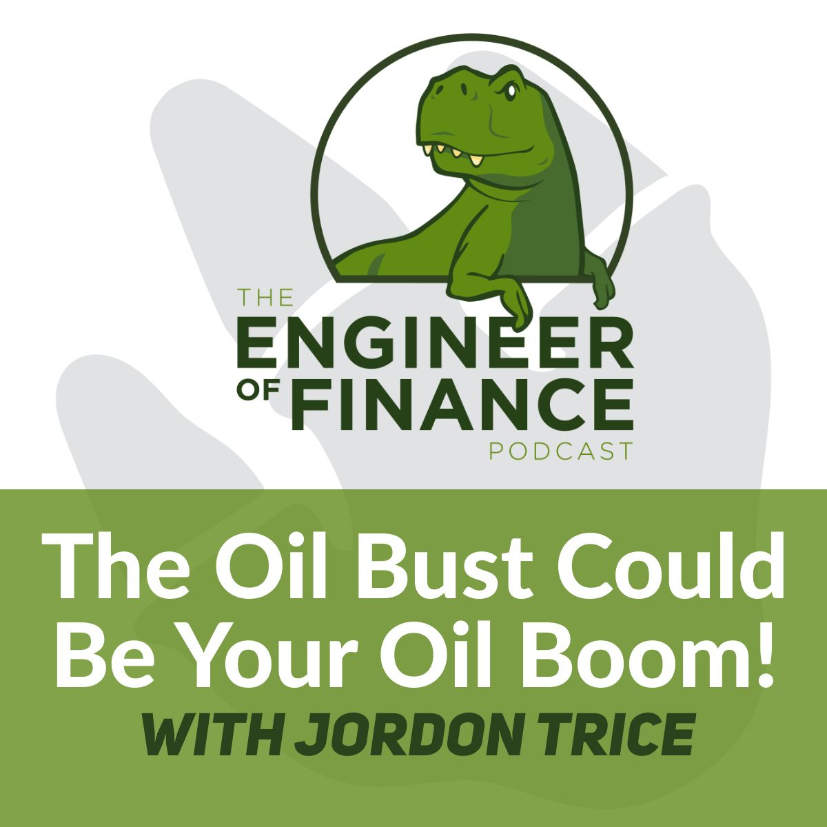The Oil Bust Could Be Your Oil Boom! with Jordon Trice – Episode 117