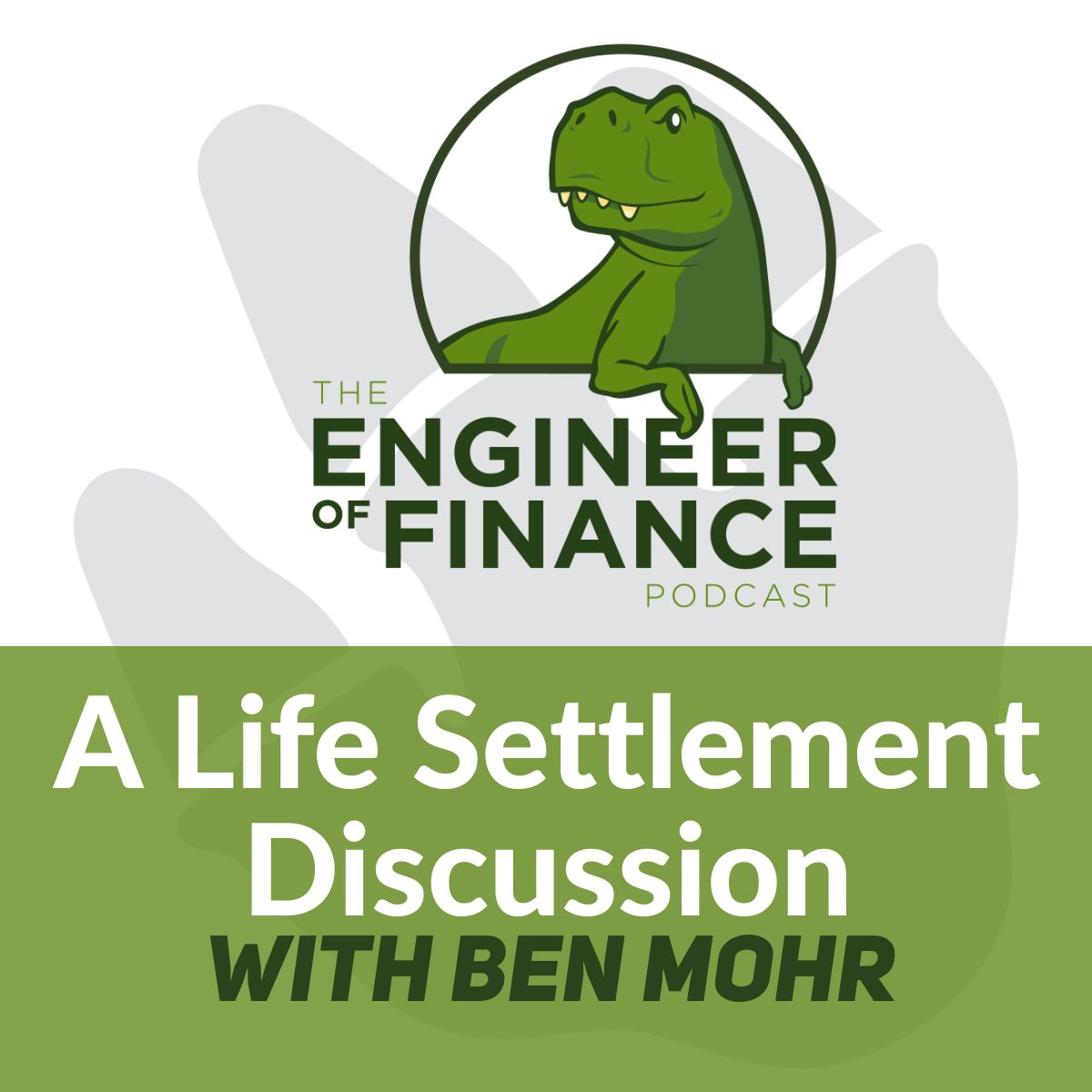 A Life Settlement Discussion with Ben Mohr – Episode 118