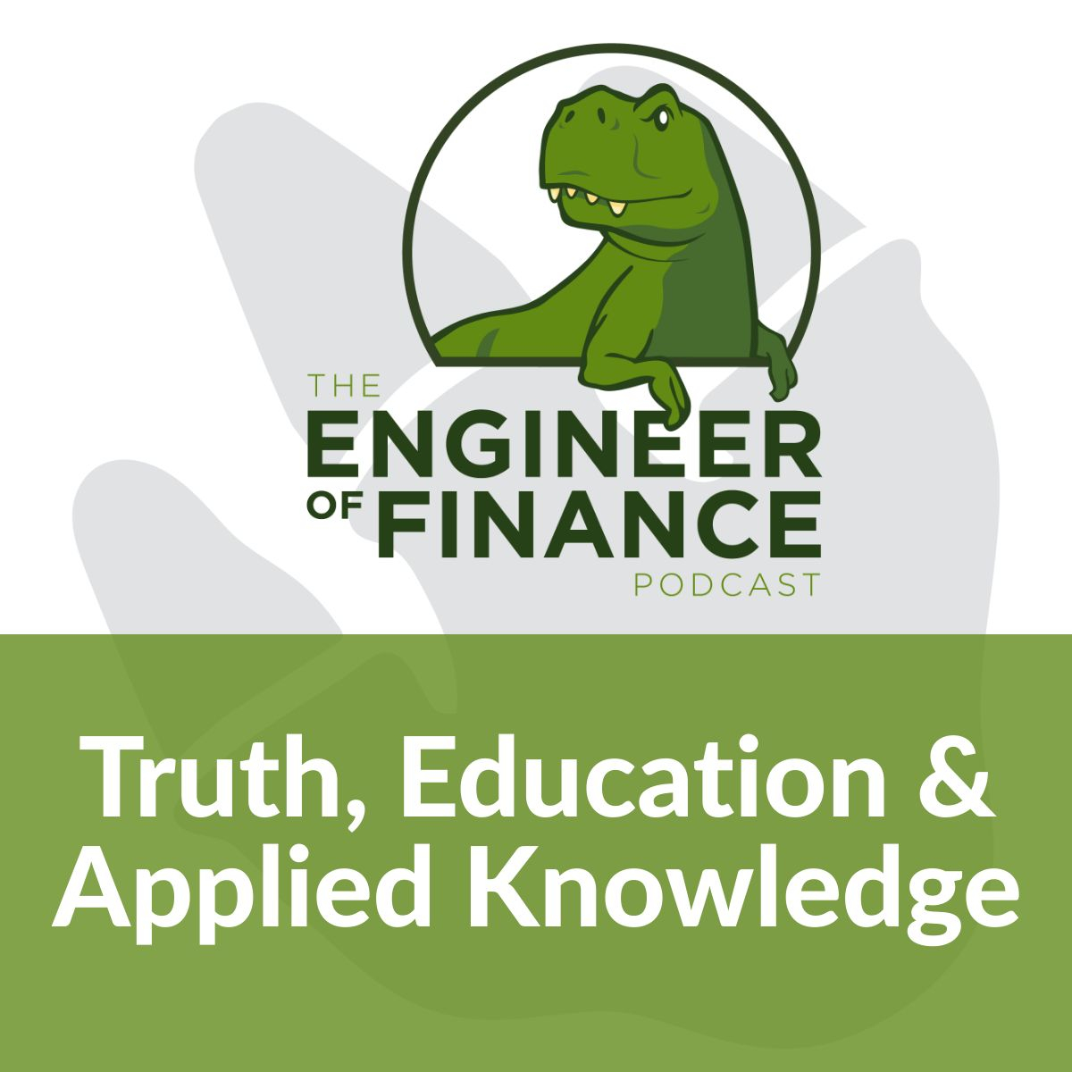 Truth, Education & Applied Knowledge – Episode 122