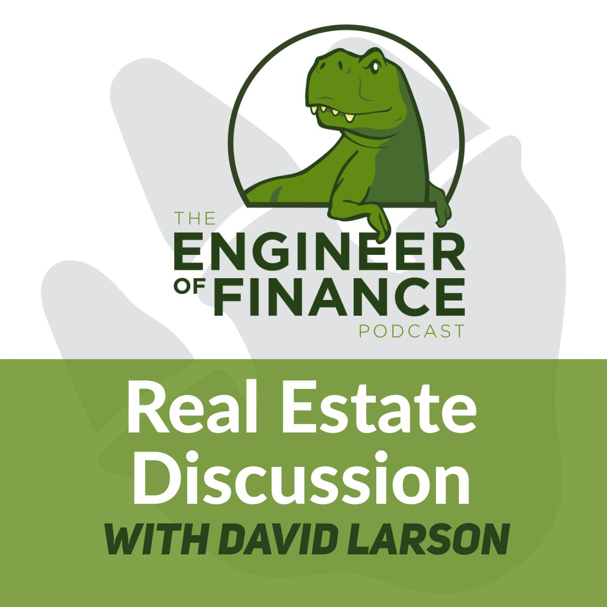 Real Estate Discussion with David Larson – Episode 124