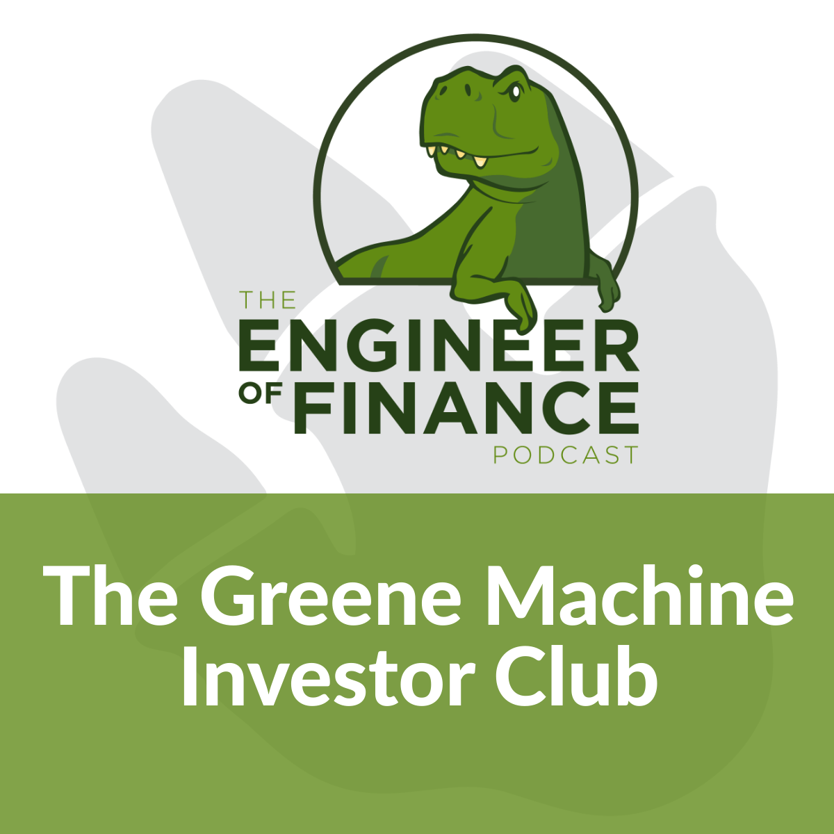 The Greene Machine Investor Club – Episode 132