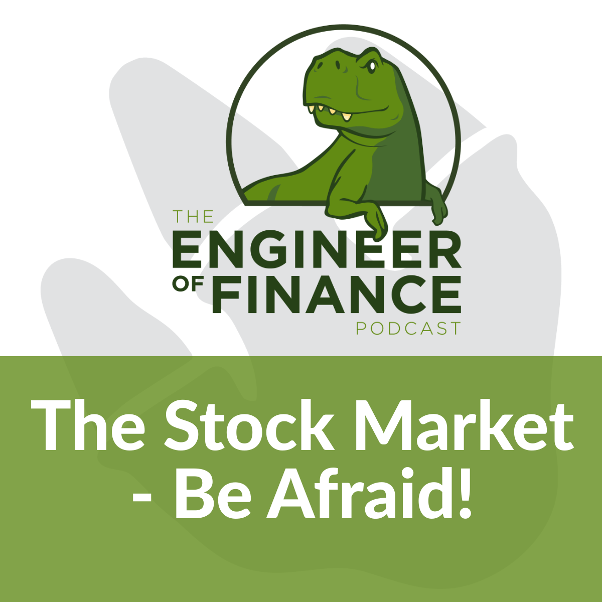 The Stock Market – Be Afraid! – Episode 134