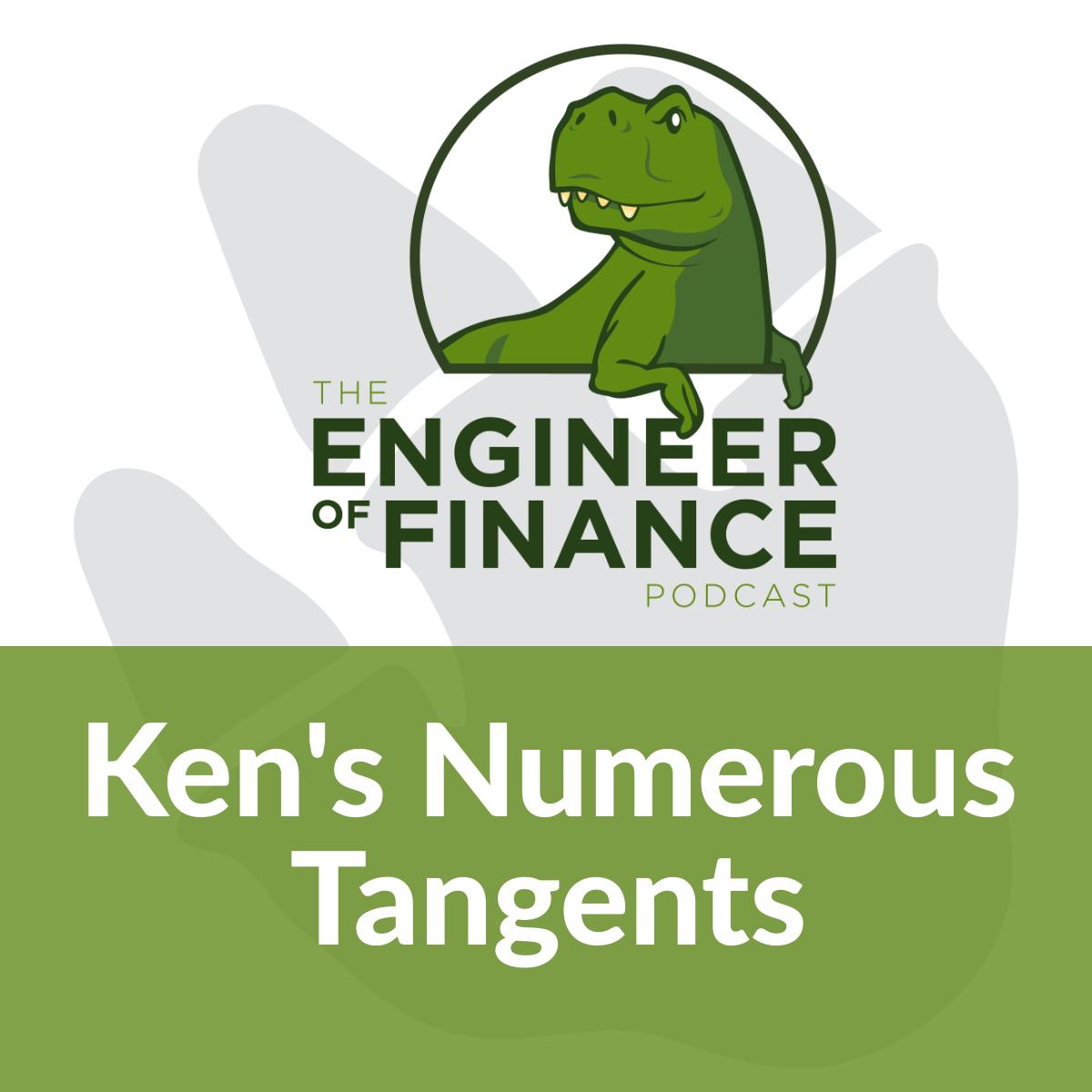 Ken's Numerous Tangents – Episode 136