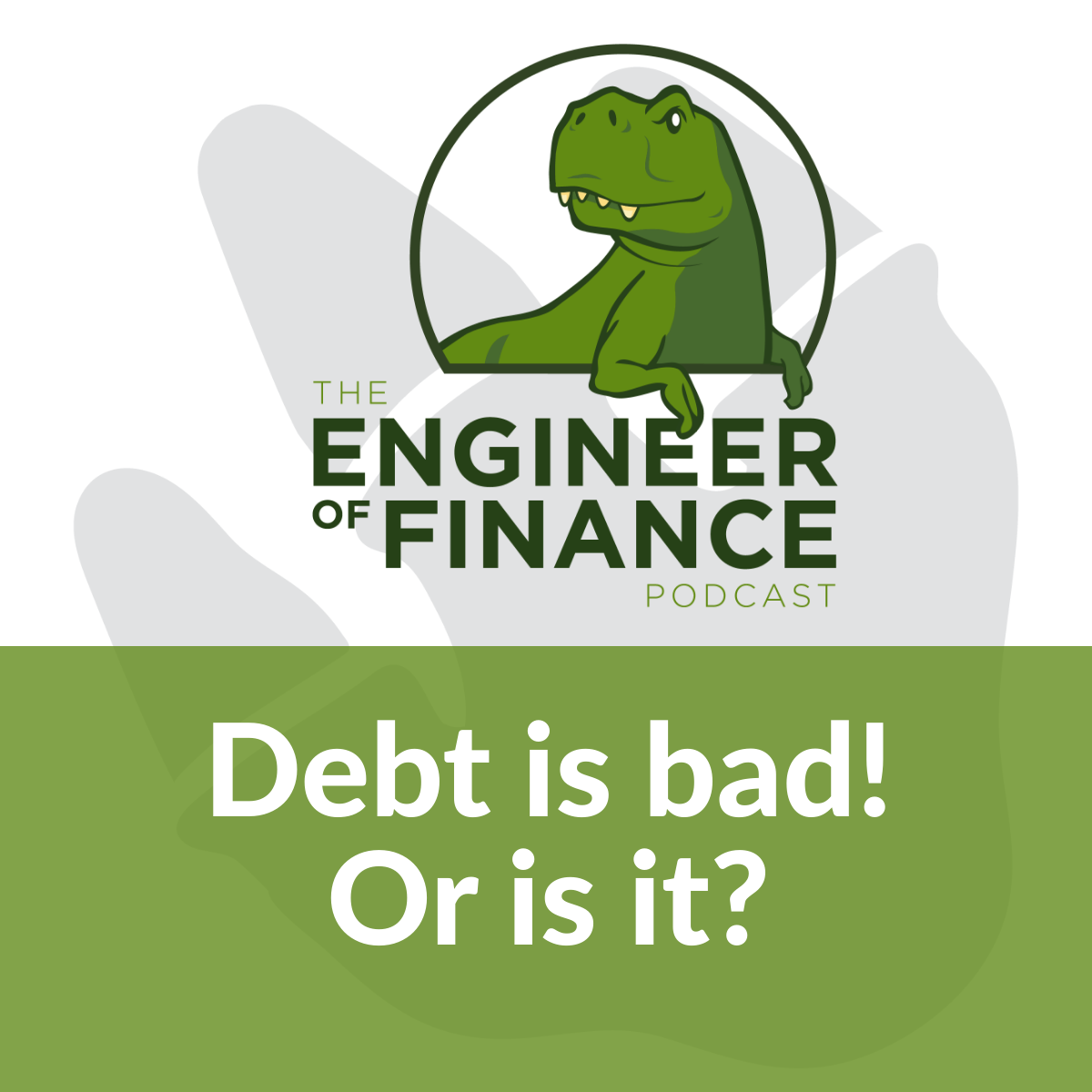 Debt is bad! Or is it? – Episode 138