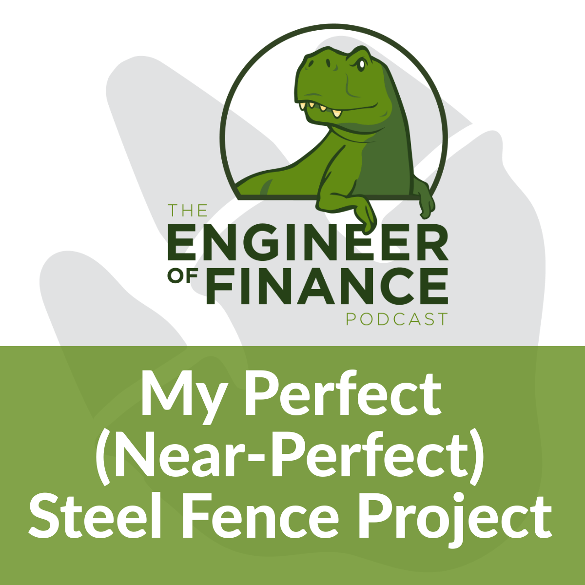 My Perfect (Near-Perfect) Steel Fence Project – Episode 145