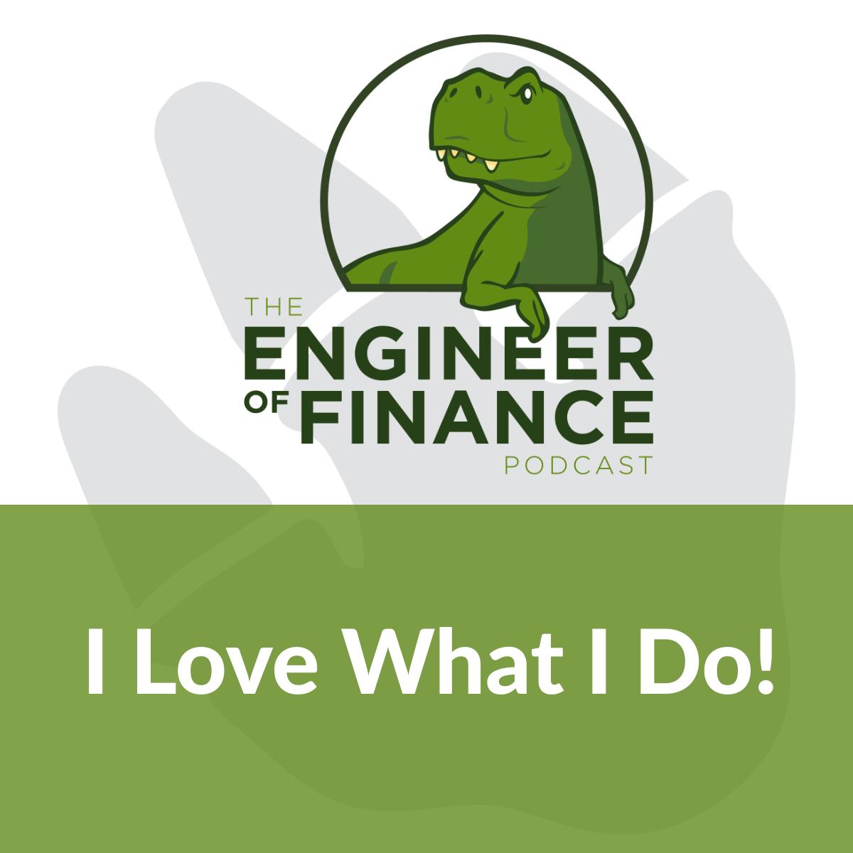 I Love What I Do! – Episode 146