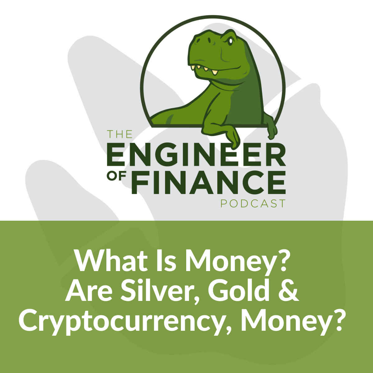 What Is Money? Are Silver, Gold & Cryptocurrency, Money? – Episode 153